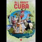 All about Cuba